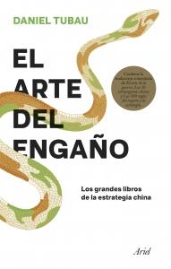 """El Arte del Engaño """"Los Grandes Libros de la Estrategia China"""""""