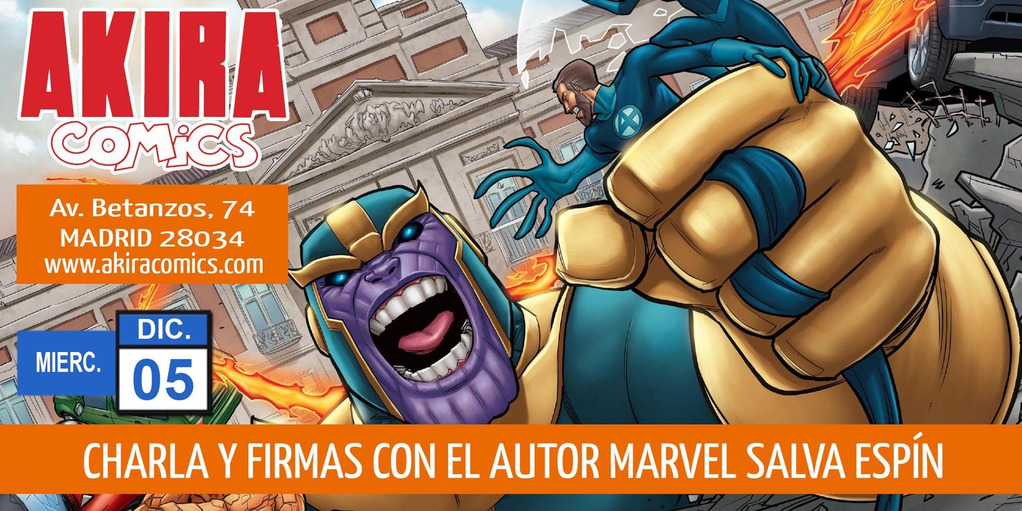 Charla Y Sesión De Firmas Con Marvel Salvador Espín En Akira Cómics Gremio De Librerías De Madrid