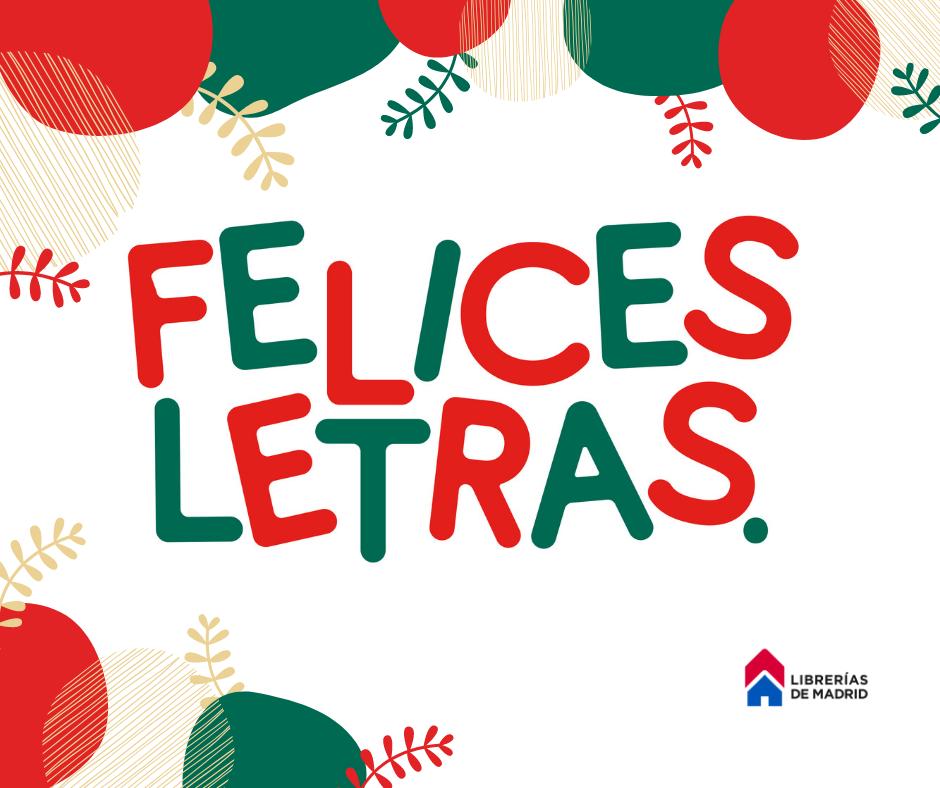 Ponemos en marcha #FelicesLetras, una campaña para el fomento de la compra en las librerías
