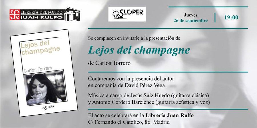juan rulfo Lejos del champagne Carlos Torrero