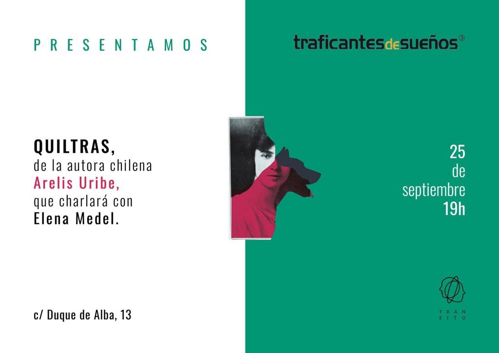 presentación Quiltras Arelis Uribe Traficantes de Sueños