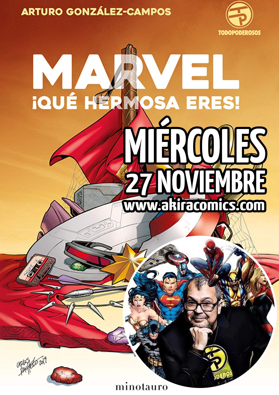 Presentación De Marvel Qué Hermosa Eres En Akira Cómics Gremio De Librerías De Madrid