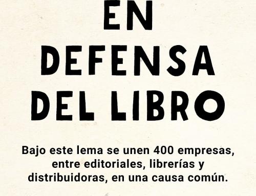 Editoriales, librerías y distribuidoras se unen 'En defensa del libro'