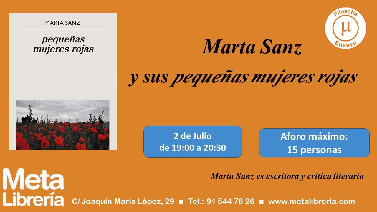 Presentación de pequeñas mujeres rojas, de Marta Sanz, en Meta Librería