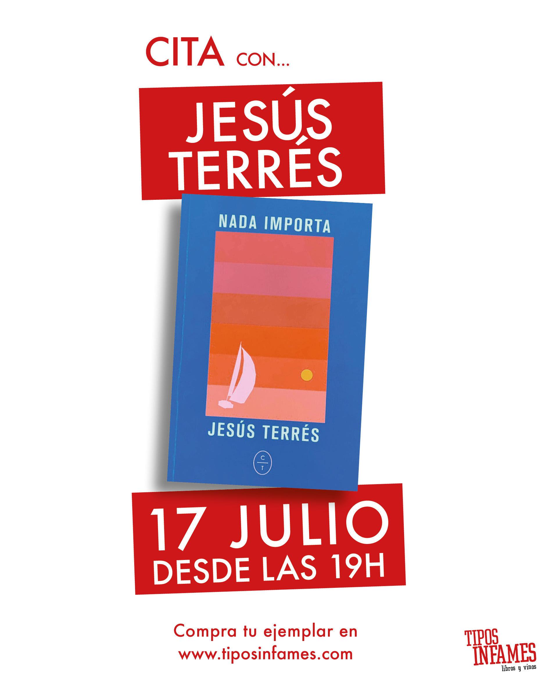 Cita con Jesús Terrés en Tipos Infames