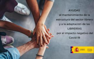 AYUDAS al mantenimiento de la estructura del sector librero y a la adaptación de las LIBRERÍAS por el impacto negativo del Covid-19
