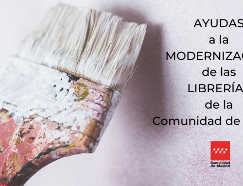 Se modifica la convocatoria de las ayudas para la modernización de las librerías de la Comunidad de Madrid