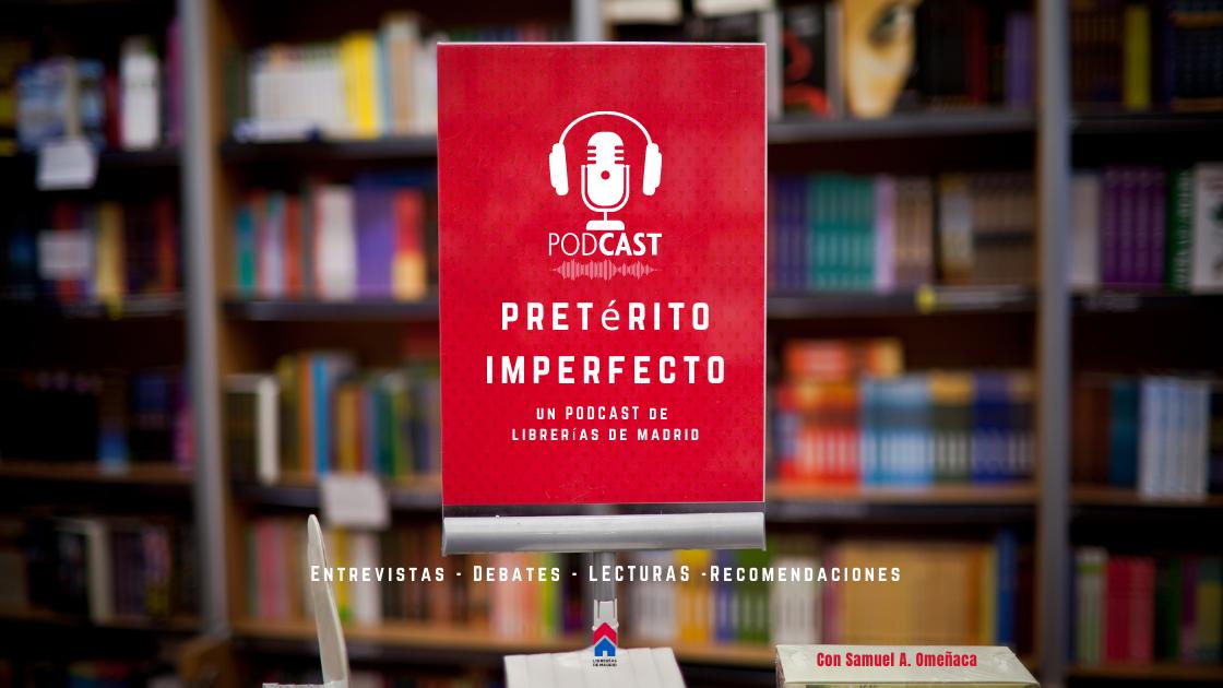 Librerías de Madrid ya tiene podcast