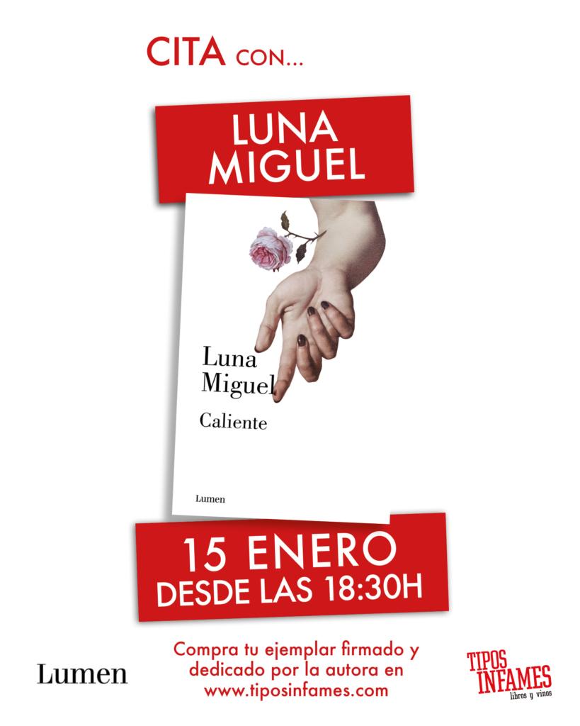 Luna Miguel en Tipos Infames