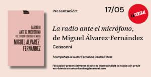 La radio ante el micrófono, de Miguel Álvarez-Fernández