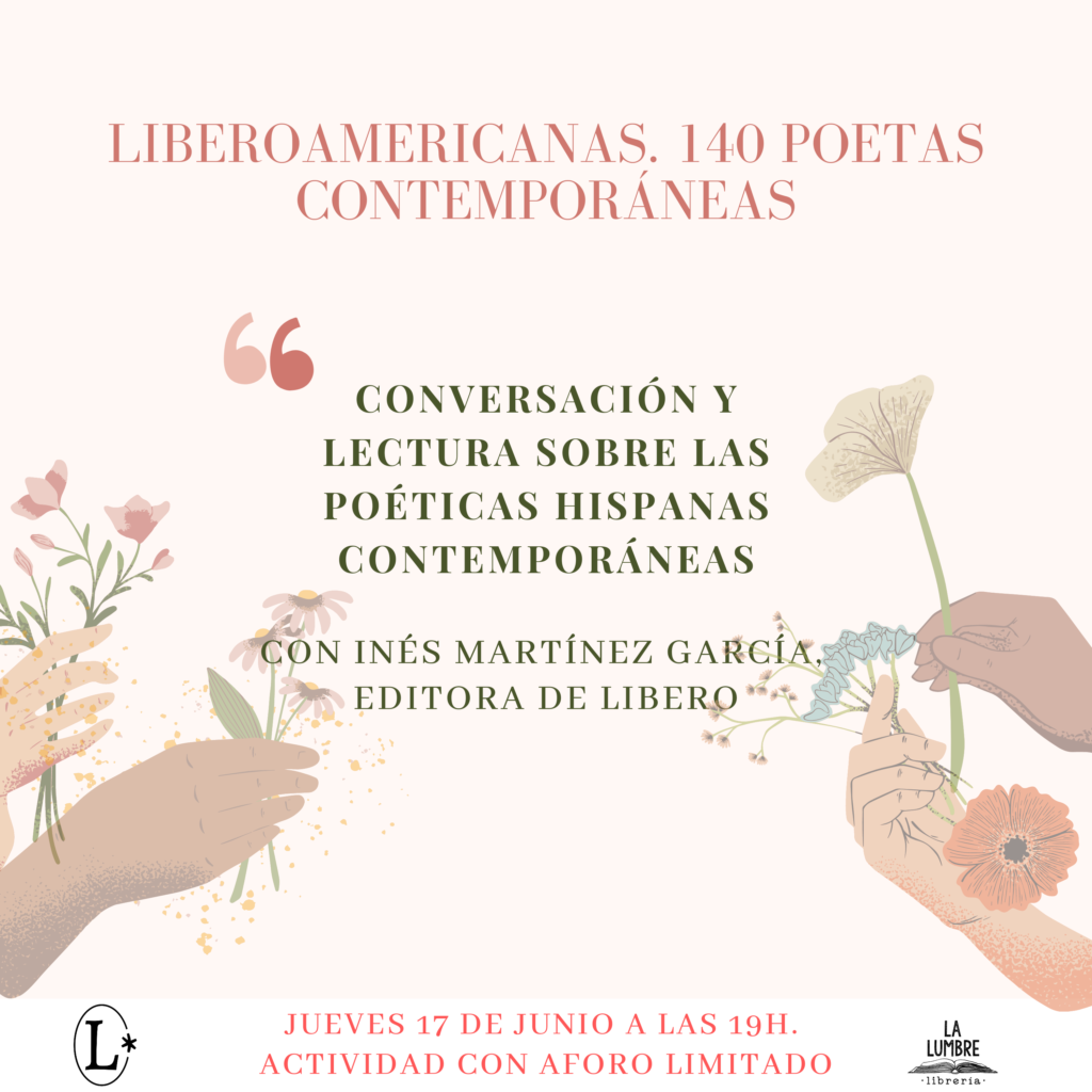 Liberoamericanas. 104 poetas contemporáneas en La Lumbre